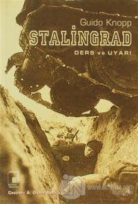 Stalingrad: Ders ve Uyarı