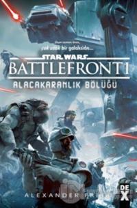 Star Wars Battlefront 1 - Alacakaranlık Bölüğü Alexander Freed