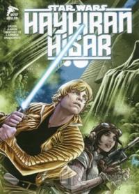 Star Wars - Haykıran Hisar Kieron Gillen