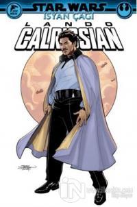 Star Wars - İsyan Çağı Lando Calrissian Greg Pak