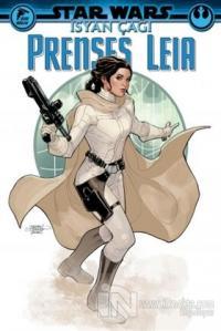 Star Wars - İsyan Çağı Prenses Leia Greg Pak