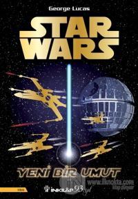 Star Wars - Yeni Bir Umut George Lucas