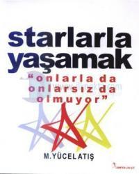 Starlarla Yaşamak