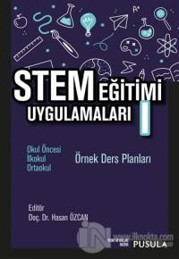 STEM Eğitimi Uygulamaları 1 Hasan Özcan