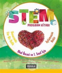 STEM Program Kitabı: Aşılamayan Nehir ve Duvarımda Var Bir Delik - Okul Öncesi ve 1. Sınıflar İçin