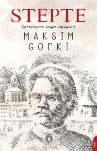 Stepte Maksim Gorki