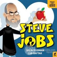 Steve Jobs - Dünyaya Yön Verenler Serisi %25 indirimli Selin Feldman