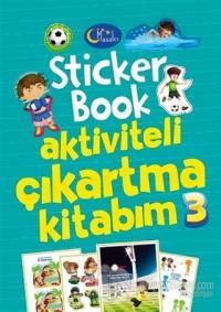 Sticker Book Aktiviteli Çıkartma Kitabım 3