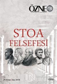 Stoa Felsefesi - Özne 29. Kitap Hatice Nur Erkızan