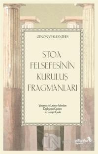 Stoa Felsefesinin Kuruluş Fragmanları