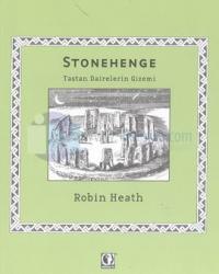 Stonehenge-Taştan Dairelerin Gizemi