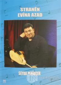 Stranen Evina Azad Seyda Perinçek