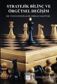 Stratejik Bilinç ve Örgütsel Değişim