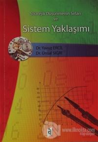 Stratejik Düşünmenin Sırları ve Sistem Yaklaşımı