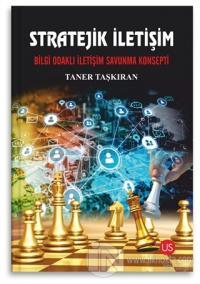Stratejik İletişim - Bilgi Odaklı İletişim Savunma Konsepti