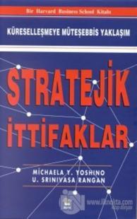 Stratejik İttifaklar Küreselleşmeye Müteşebbis Yaklaşım (Ciltli) Micha
