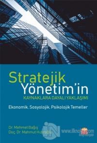 Stratejik Yönetim'in Kaynaklara Dayalı Yaklaşımı