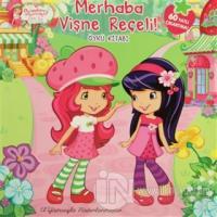 Strawberry Shortcake Çilek Kız Merhaba Vişne Reçeli! (El Yazılı)