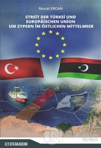 Streit Der Türkei Und Europaischen Union Um Zypern İm Östlichen Mittelmeer