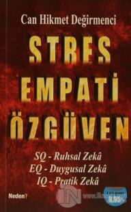 Stres Empati Özgüven Can Hikmet Değirmenci