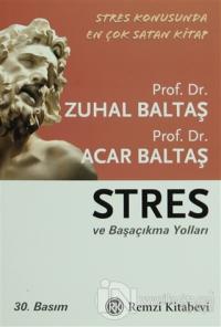 Stres ve Başaçıkma Yolları