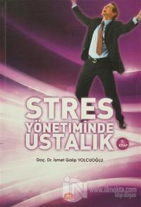 Stres Yönetiminde Ustalık
