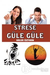 Strese Güle Güle