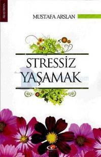 Stressiz Yaşamak