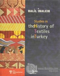 Studies in the History of Textiles (Ciltli)