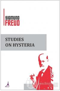 Studies On Hysteria Sigmund Freud
