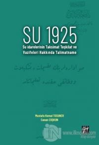 Su 1925 Mustafa Kemal Tosuner