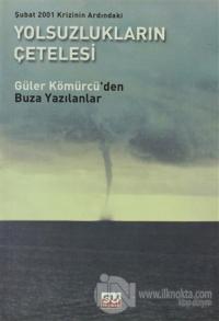 Şubat 2001 Krizinin Ardındaki Yolsuzlukların Çetelesi