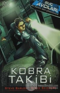 Suç Avcıları - Kobra Takibi