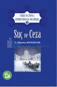 Suç ve Ceza - Türk ve Dünya Edebiyatından Seçmeler 13