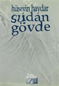 Sudan Gövde %15 indirimli Hüseyin Haydar