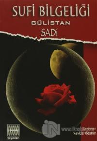 Sufi Bilgeliği Gülistan