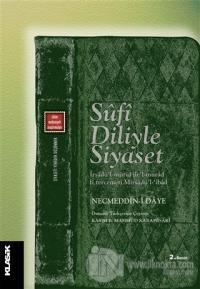 Sufi Diliyle Siyaset