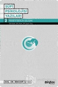 Sufi Psikolojisi Yazıları 2