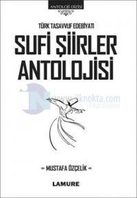 Sufi Şiirler Antolojisi