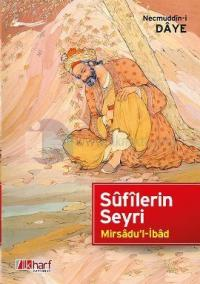 Sufilerin Seyri - Mirsadu'l-İbad