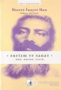 Sufizm ve Sanat: Dün, Bugün, Yarın