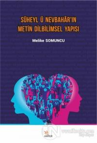 Süheyl ü Nevbahar'ın Metin Dilbilimsel Yapısı