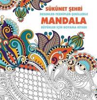 Sükunet Şehri - Mandala Kolektif