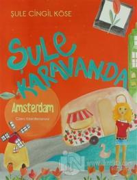Şule Karavanda - Amsterdam