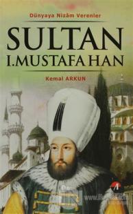 Sultan 1. Mustafa Han