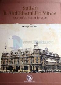 Sultan II. Abdülhamid'in Mirası: İstanbul'da Kamu Binaları