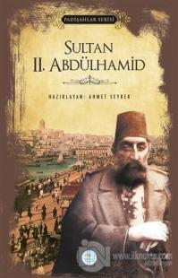 Sultan 2.Abdülhamid (Padişahlar Serisi)