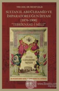 Sultan 2. Abdülhamid ve İmparatorluğun İhyası (1876-1900)