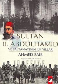 Sultan 2.Abdülhamid ve Saltanatın İlk Yılları