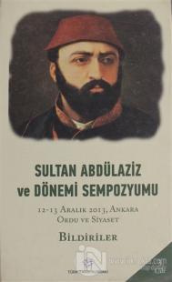Sultan Abdülaziz ve Dönemi Sempozyumu Cilt: 3 (Ciltli) %15 indirimli K